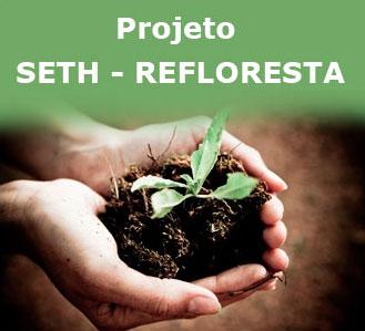 Projeto SETH Refloresta